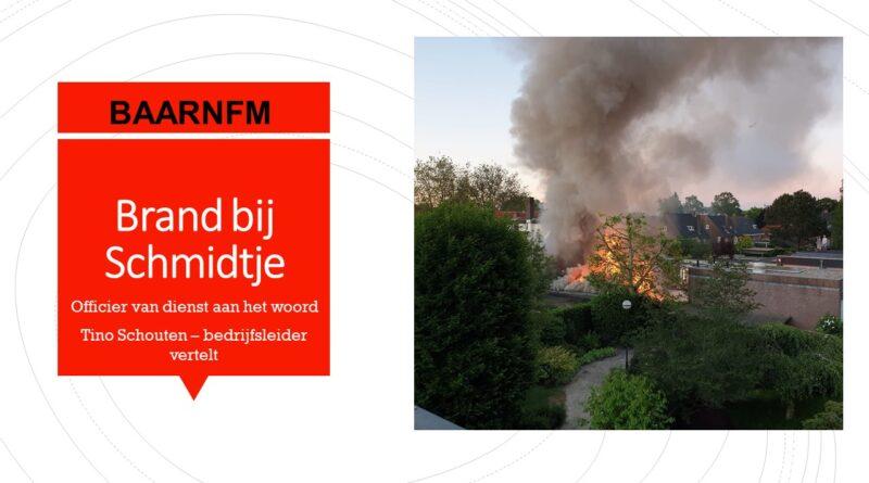Brand bij Schmidtje.